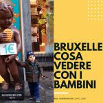 Bruxelles cosa vedere con i bambini